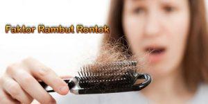 Faktor Rambut Rontok